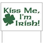 Kiss Me I'm Irish Yard Sign