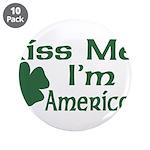 Kiss Me I'm American 3.5