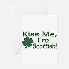 Kiss Me I'm Scottish Greeting Card