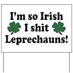 Irish Shit Leprechauns Yard Sign