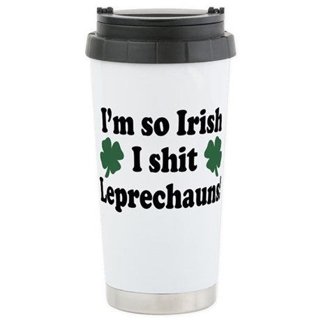 Irish Shit Leprechauns Stainless Steel Travel Mug