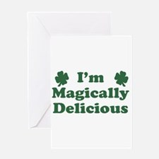 I'm Magically Delicious Greeting Card