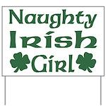 Naughty Irish Girl Yard Sign