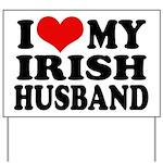 I Love My Irish Husband Yard Sign