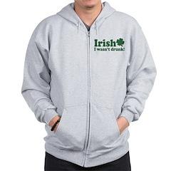 Irish I Were Drunk Zip Hoodie