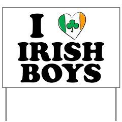 I Love Irish Boys Heart Yard Sign