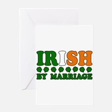 Irish by Marriage Tricolor Greeting Card
