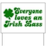 Everyone loves an Irish Lass Yard Sign