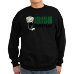 Irish Foreplay Green Sweatshirt (dark)