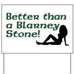 Better than a Blarney Stone Yard Sign