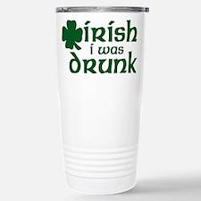 Irish I Was Drunk Shamrock Stainless Steel Travel