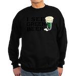 I See Green Beer St Pat's Sweatshirt (dark)