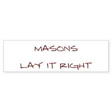 Masons... Bumper Bumper Sticker