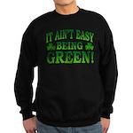 It Ain't Easy being Green Sweatshirt (dark)