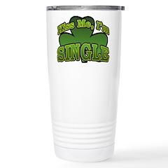Kiss Me I'm Single Shamrock Travel Mug