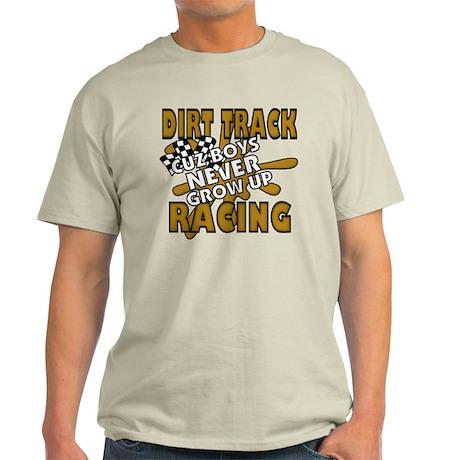 Cuz Boys Never Grow Up Light T-Shirt