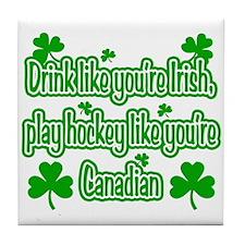 Drink Like You're Irish... Tile Coaster
