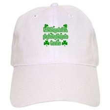 Drink Like You're Irish... Baseball Cap