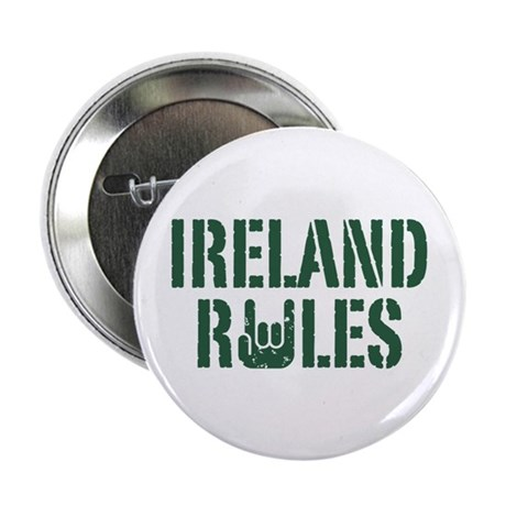 "Ireland Rules 2.25"" Button"
