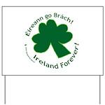 Eireann go Brach Yard Sign