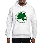 Eireann go Brach Hooded Sweatshirt