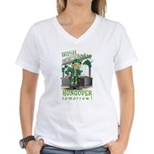 Irish today Hungover tomorrow Shirt