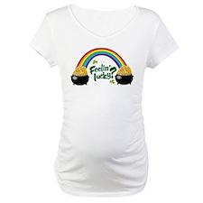 Feeln' Lucky? Shirt