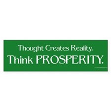 Think Prosperity Bumpersticker