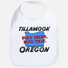 tillamook oregon - been there, done that Bib