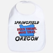 springfield oregon - been there, done that Bib