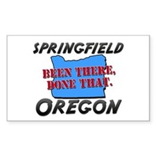 springfield oregon - been there, done that Decal