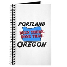 portland oregon - been there, done that Journal