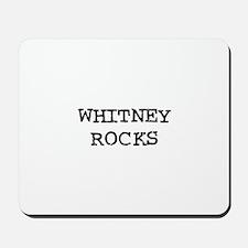 WHITNEY ROCKS Mousepad