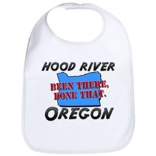 hood river oregon - been there, done that Bib
