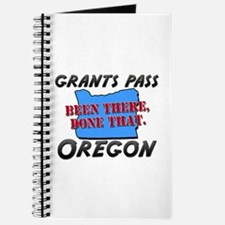 grants pass oregon - been there, done that Journal