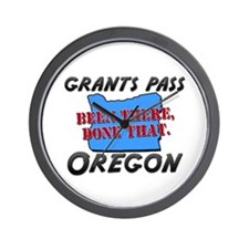 grants pass oregon - been there, done that Wall Cl