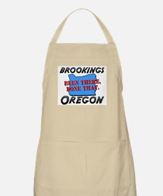 brookings oregon - been there, done that BBQ Apron