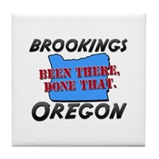 brookings oregon - been there, done that Tile Coas