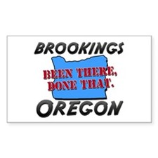 brookings oregon - been there, done that Decal