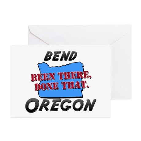bend oregon - been there, done that Greeting Cards