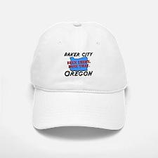 baker city oregon - been there, done that Baseball Baseball Cap