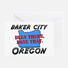 baker city oregon - been there, done that Greeting