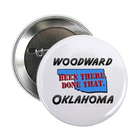 """woodward oklahoma - been there, done that 2.25"""" Bu"""