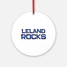 leland rocks Ornament (Round)