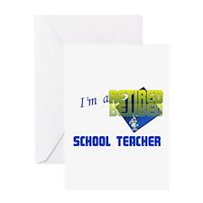 Retired School Teacher . Greeting Card
