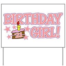 Birthday Girl 21 Yard Sign