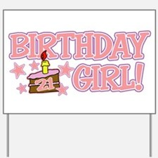 Birthday Girl 21 Yard Sign