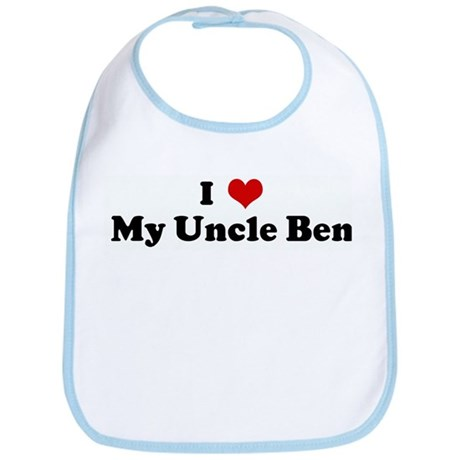 I Love My Uncle Ben Bib