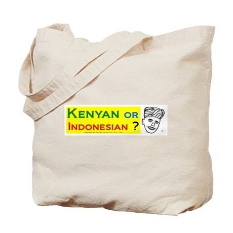 Obama Kenyan or Indonesian? Tote Bag