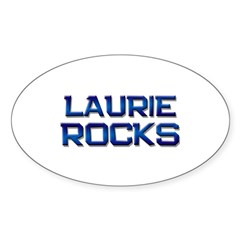 laurie rocks Oval Decal